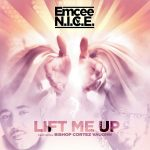 Emcee N.I.C.E. Lift me up