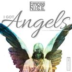 Emcee N.I.C.E. I Got Angels